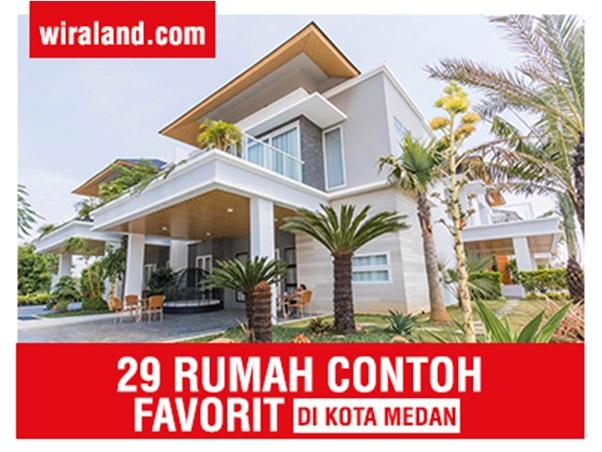 29 Rumah Contoh Favorit Ini Berhasil Wujudkan Impian Milenials Punya Rumah di Medan