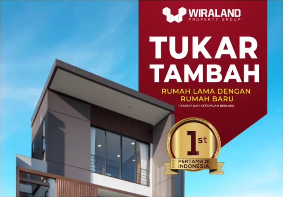 Tukar Tambah Rumah Lama dengan Rumah Baru di Wiraland