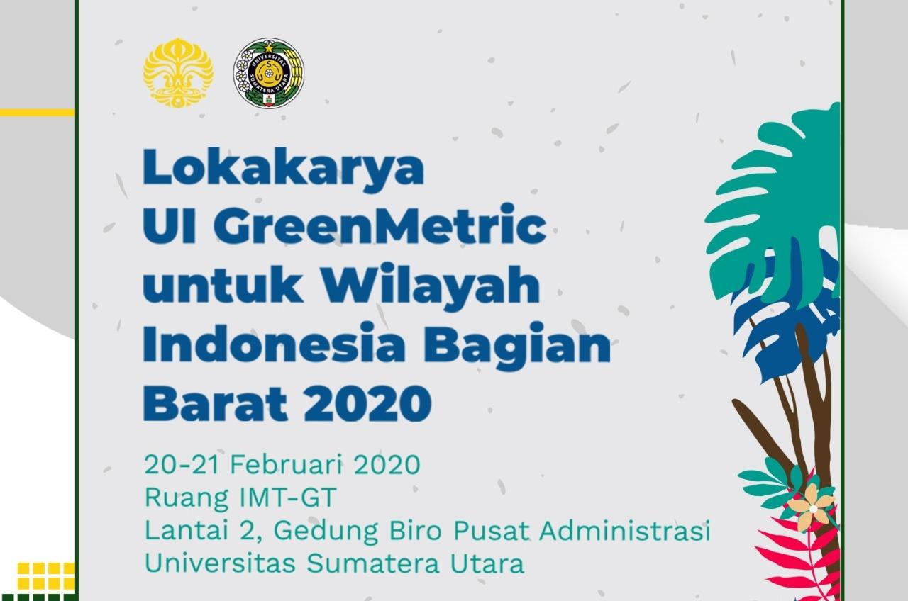 USU Tuan Rumah Lokakarya UI GreenMetric Wilayah Indonesia Bagian Barat 2020