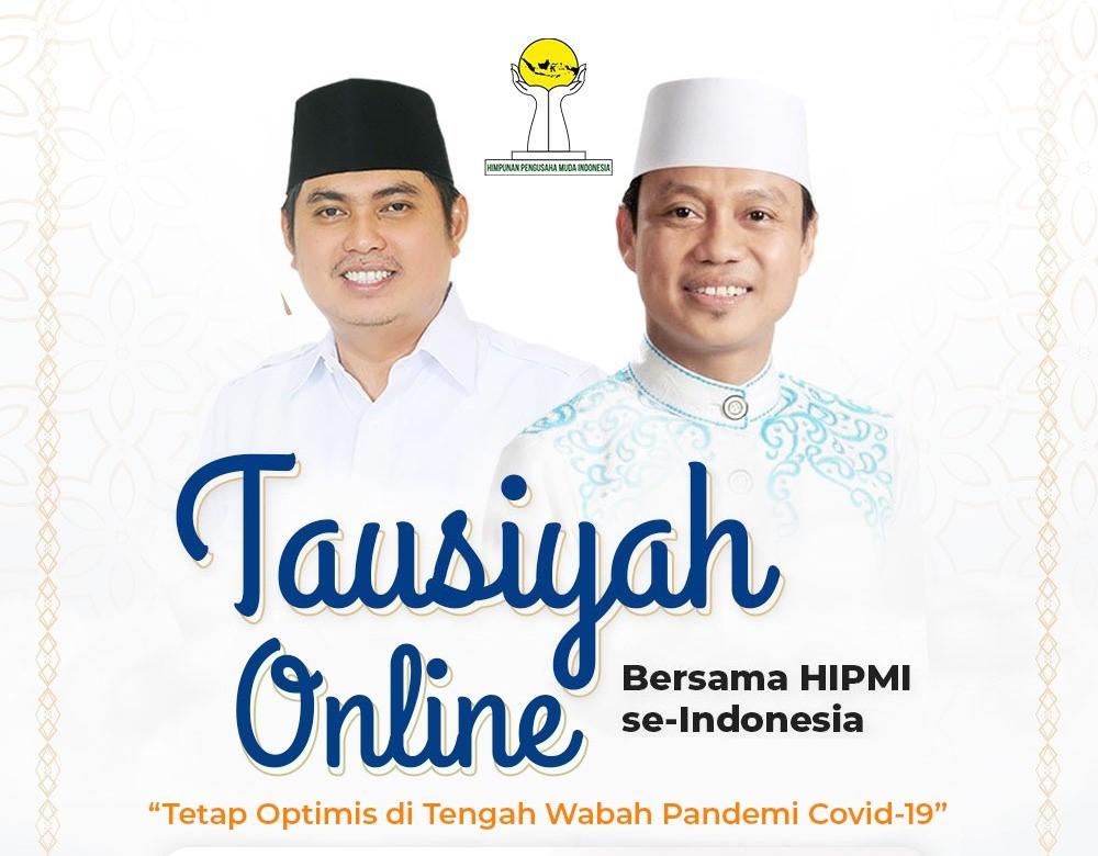 Di Tengah Bulan Ramadhan, HIPMI Adakan Tausiyah Online saat Pandemi Covid-19